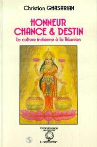 Honneur, chance et destin : la culture indienne à la Réunion