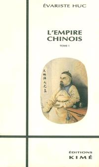 L'Empire chinois. Volume 1
