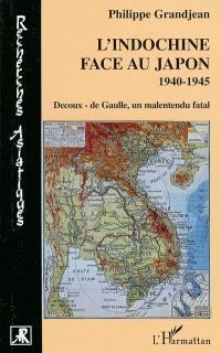 L'Indochine face au Japon : Decoux-de Gaulle, un malentendu fatal