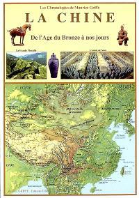 La Chine : de l'Age du Bronze à nos jours