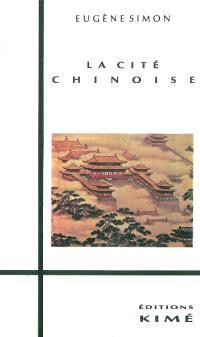 La cité chinoise