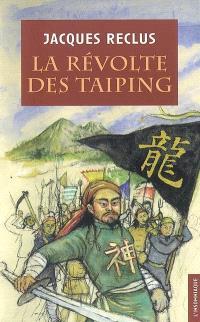 La révolte des Taiping (1851-1854)