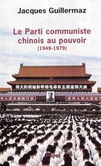 Le Parti communiste chinois au pouvoir : 1949-1975