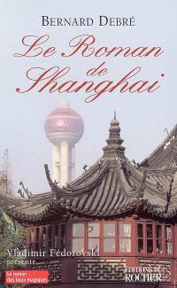 Le roman de Shanghai