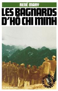 Les Bagnards d'Ho Chi Minh