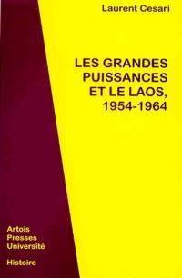 Les grandes puissances et la Laos, 1954-1964