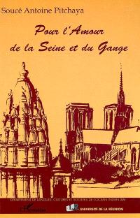 Pour l'amour de la Seine et du Gange
