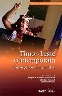 Timor-Leste contemporain : l'émergence d'une nation