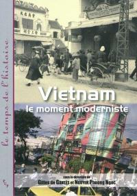 Vietnam : le moment moderniste