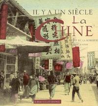 Il y a un siècle, la Chine : la Chine de 1880 à 1920