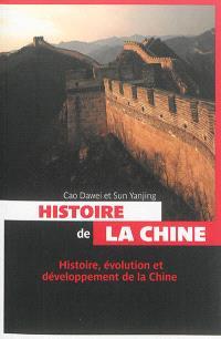 Histoire de la Chine : histoire, évolution et développement de la Chine
