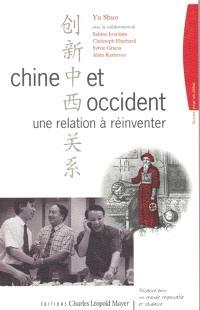 Chine et Occident, une relation à réinventer : parcours historique et leçons de quelques rencontres récentes dans le cadre de l'Alliance pour un monde responsable et solidaire