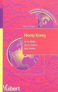 Hong Kong et le delta de la rivière des perles