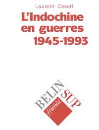 L'Indochine en guerres, 1945-1993