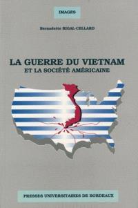 La Guerre du Vietnam et la société américaine