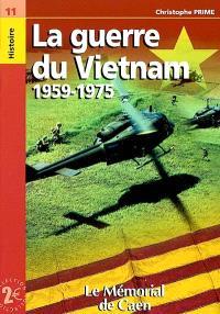La Guerre du Vietnam, 1959-1975