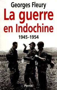 La guerre en Indochine : 1945-1954