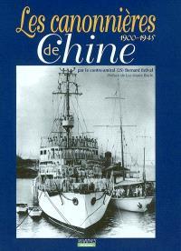 Les canonnières de Chine : 1900-1945