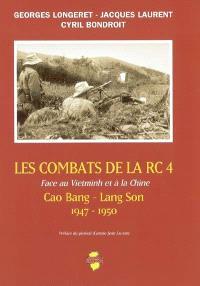 Les combats de la RC 4, face au Vietminh et à la Chine : Cao Bang-Lang son : 1947-1950