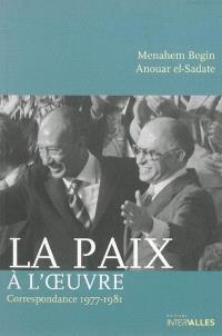 La paix à l'oeuvre : correspondance 1977-1981