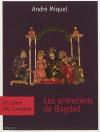 Les entretiens de Bagdad : un islam des Lumières