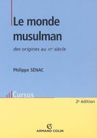 Le monde musulman, des origines au XIe siècle