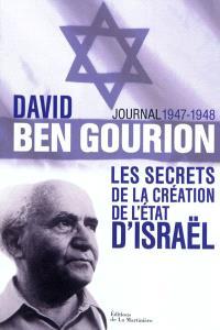 Journal 1947-1948 : les secrets de la création de l'Etat d'Israël