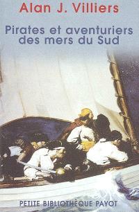 Pirates et aventuriers des mers du Sud