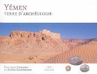 Yémen : terre d'archéologie