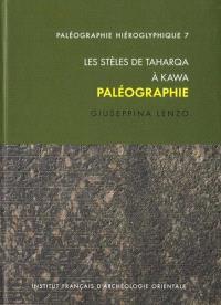 Les stèles de Taharqa à Kawa : paléographie
