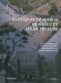 Basiliques et agoras de Grèce et d'Asie Mineure