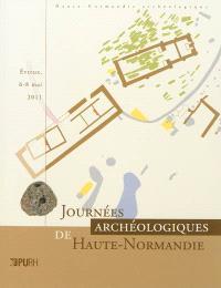 Journées archéologiques de Haute-Normandie : Evreux, 6-8 mai 2011