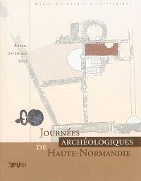 Journées archéologiques de Haute-Normandie : Rouen, 24-26 mai 2013