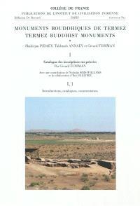 Monuments bouddiques de Termez = Termez buddhist monuments. Volume 1, Catalogue des inscriptions sur poteries