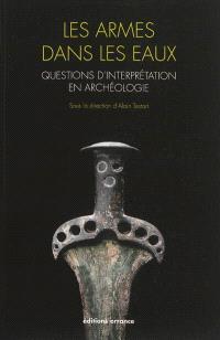 Les armes dans les eaux : questions d'interprétation