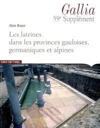 Les latrines dans les provinces gauloises, germaniques et alpines