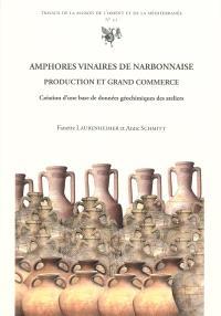 Amphores vinaires de Narbonnaise : production et grand commerce : création d'une base de données géochimiques des ateliers