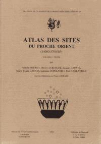 Atlas des sites du Moyen-Orient : 14000-5700 BP