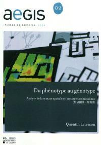 Du phénotype au génotype : analyse de la syntaxe spatiale en architecture minoenne (MMIIIB-MRIB)