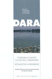 Economie et société à la fin de la préhistoire : actualité de la recherche : actes des 7es Rencontres méridionales de préhistoire récente tenues à Bron (Rhône), les 3 et 4 novembre 2006