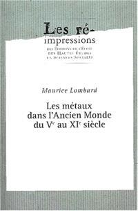 Etudes d'économie médiévale. Volume 2, Les Métaux dans l'ancien monde du 5e au 11e siècle