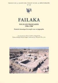 Failaka, fouilles françaises 1984-1988 : matériel céramique du temple-tour et épigraphie