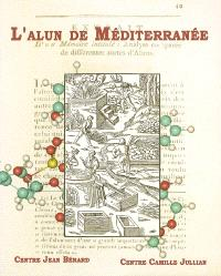 L'alun de Méditerranée : colloque international, Naples, 4-5-6 juin 2003, Lipari, 7-8 juin 2003