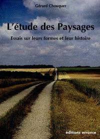 L'étude des paysages : essais sur l'histoire et les formes de nos campagnes