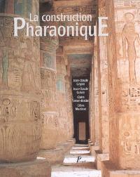 La construction pharaonique du Moyen Empire à l'époque gréco-romaine : contexte et principes technologiques
