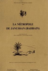La Nécropole de Janussan (Bahrain)