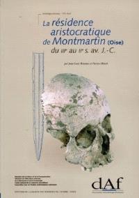 La résidence aristocratique de Montmartin (Oise) : du IIIe au IIe s. av. J.-C.