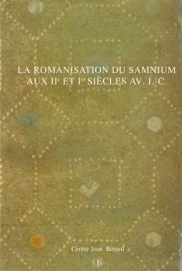La romanisation du Samnium aux IIe et Ier siècles av. J.-C. : actes