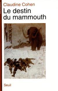 Le destin du mammouth