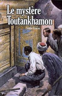 Le mystère Toutankhamon